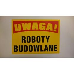 """Tablica ostrzegawcza """"ROBOTY BUDOWLANE"""""""