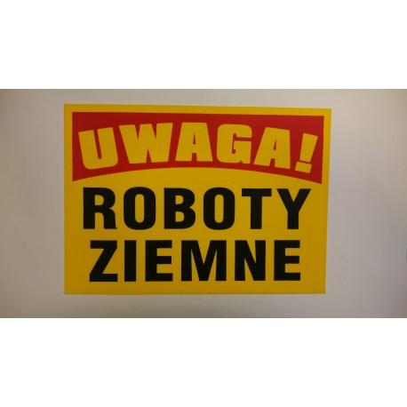 """Tablica ostrzegawcza""""ROBOTY ZIEMNE"""""""