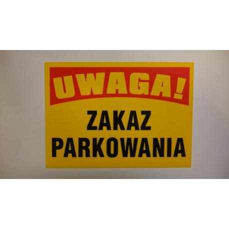 """Tablica ostrzegawcza""""ZAKAZ PARKOWANIA"""""""